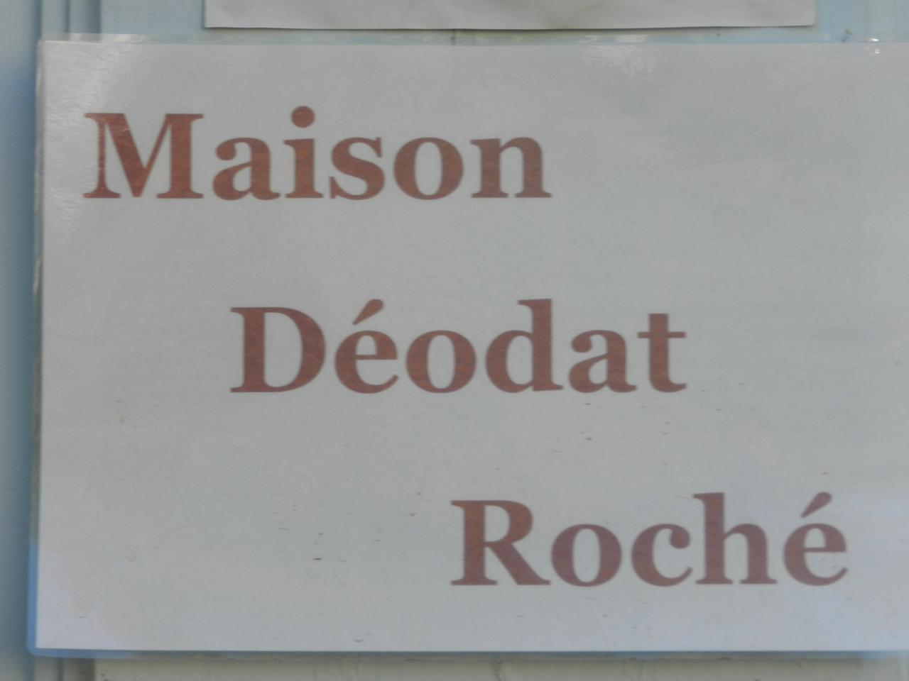 Maison Déodat Roché